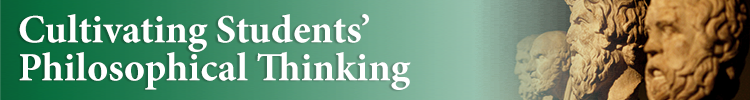 Cultivating Students' Philosophical Thinking